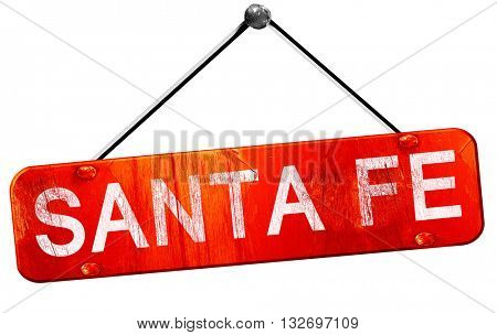 santa fe, 3D rendering, a red hanging sign