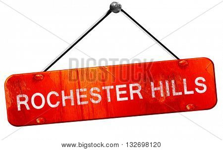 rochester hills, 3D rendering, a red hanging sign