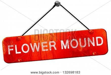 flower mound, 3D rendering, a red hanging sign