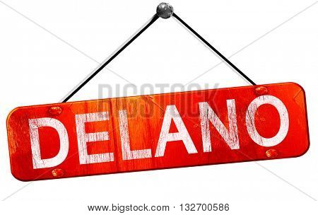 delano, 3D rendering, a red hanging sign