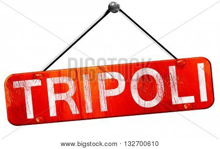 Tripoli, 3D rendering, a red hanging sign