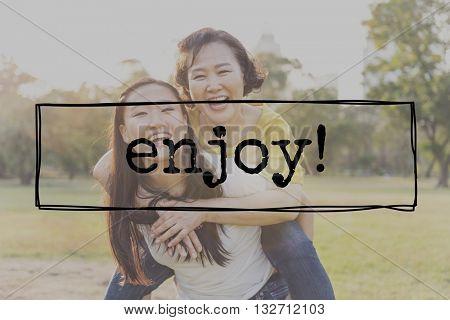 Enjoy Life Pleasure Happiness Satisfaction Enjoyment Concept