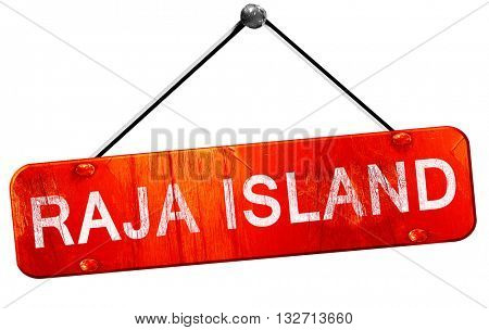 Raja island, 3D rendering, a red hanging sign
