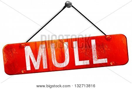 Mull, 3D rendering, a red hanging sign
