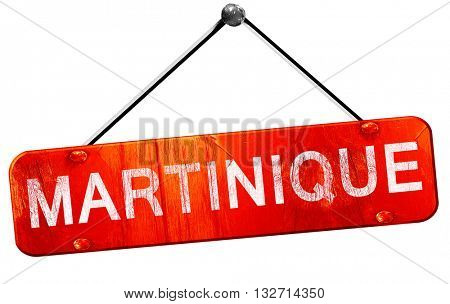 Martinique, 3D rendering, a red hanging sign
