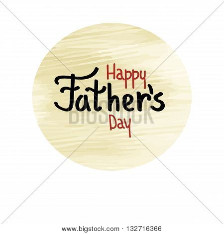 father's day holiday inscription lettering I love daddy attention delight parents