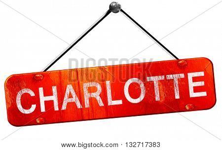 charlotte, 3D rendering, a red hanging sign