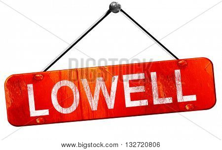 lowell, 3D rendering, a red hanging sign