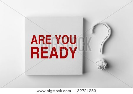 Text Are You Ready And Question Mark