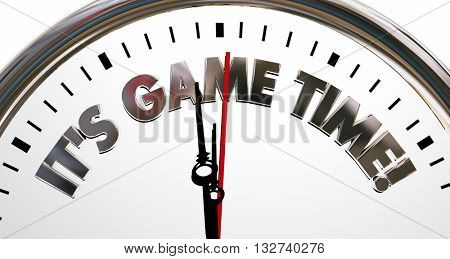 Its Game Time Clock Start Begin Playing Competition 3d Illustration