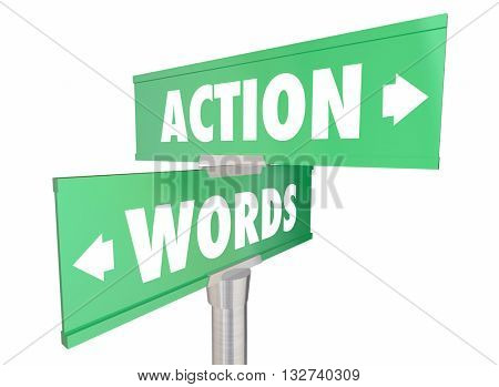 Words Vs Action Proactive Achieve Goal Two Signs 3d Illustration