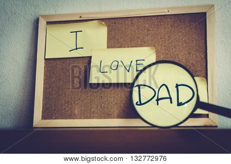 I love Daddy Happy Father's Day, Concept.