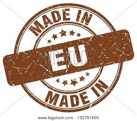 made in eu brown round vintage stamp.eu stamp.eu seal.eu tag.eu.eu sign.eu.eu label.stamp.made.in.made in.