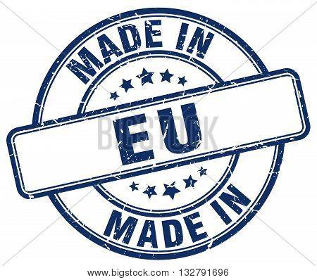 made in eu blue round vintage stamp.eu stamp.eu seal.eu tag.eu.eu sign.eu.eu label.stamp.made.in.made in.