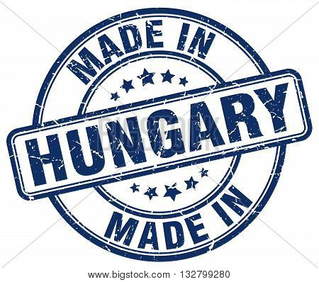 made in Hungary blue round vintage stamp.Hungary stamp.Hungary seal.Hungary tag.Hungary.Hungary sign.Hungary.Hungary label.stamp.made.in.made in.