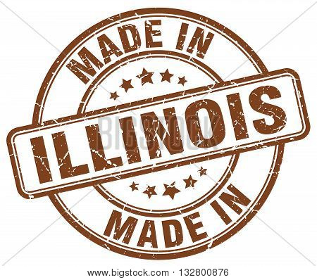 made in Illinois brown round vintage stamp.Illinois stamp.Illinois seal.Illinois tag.Illinois.Illinois sign.Illinois.Illinois label.stamp.made.in.made in.