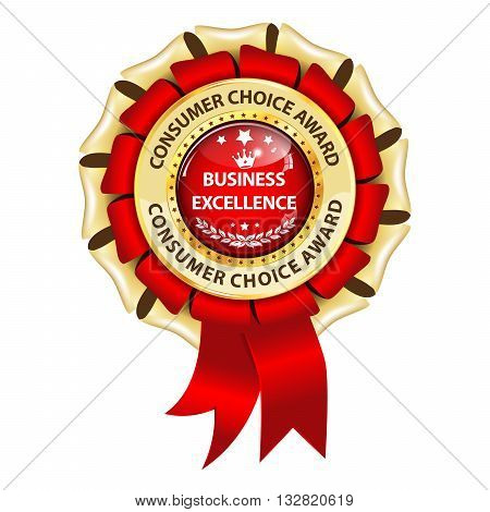 Business Excellence. Consumer choice award - golden red ribbon for business / companies