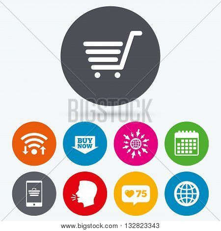 Wifi, like counter and calendar icons. Online shopping icons. Smartphone, shopping cart, buy now arrow and internet signs. WWW globe symbol. Human talk, go to web.