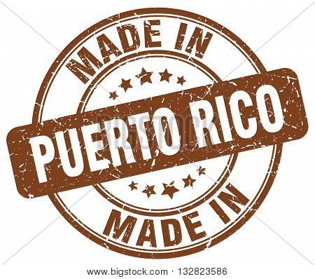 made in Puerto Rico brown round vintage stamp.Puerto Rico stamp.Puerto Rico seal.Puerto Rico tag.Puerto Rico.Puerto Rico sign.Puerto.Rico.Puerto Rico label.stamp.made.in.made in.