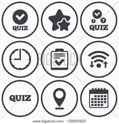 Clock, wifi and stars icons. Quiz icons. Checklist with check mark symbol. Survey poll or questionnaire feedback form sign. Calendar symbol.