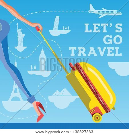 Lets go travel. Girl with a suitcase against the backdrop of sights and aircraft. Vacations and tourism concept background vector illustration.