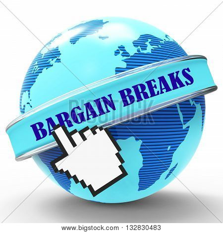 Bargain Breaks Represents Short Holiday And Travel 3D Rendering