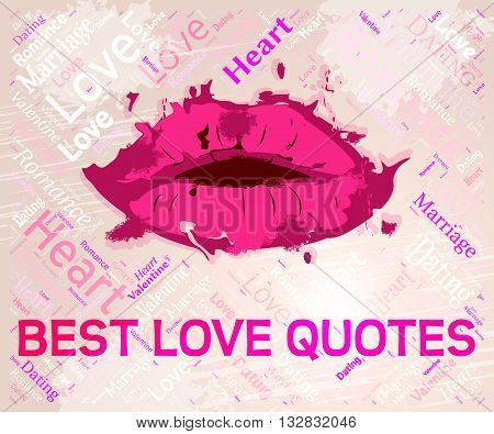 Best Love Quotes Means Top Affection And Excellence