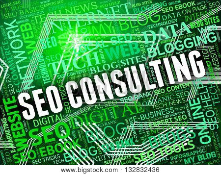 Seo Consulting Indicates Search Engine And Advice