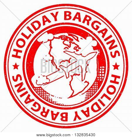 Holiday Bargains Shows Offer Sale And Vacationing
