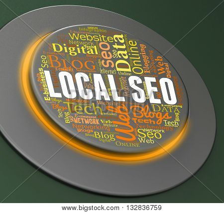 Local Seo Means Search Engine And Control 3D Rendering