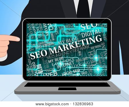 Seo Marketing Indicates Search Engines And Advertising