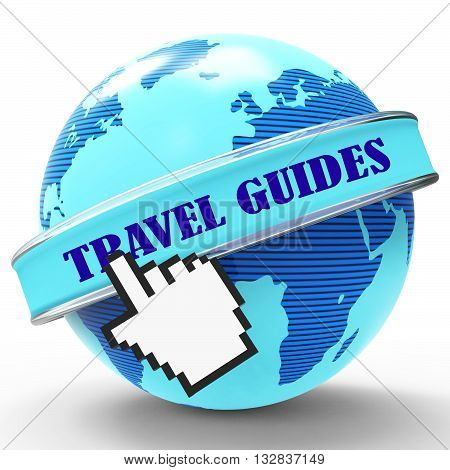 Travel Guides Represents Tours Touring And Holidays 3D Rendering