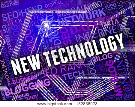 New Technology Indicates Recent Latest And Electronics