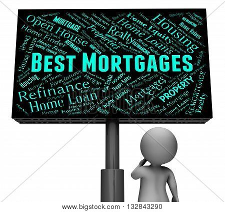 Best Mortgages Means Real Estate And Board 3D Rendering