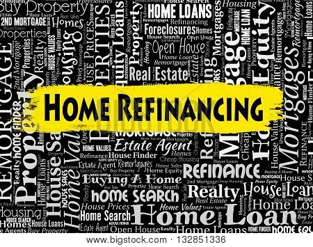 Home Refinancing Means Refinanced Refinance And Housing