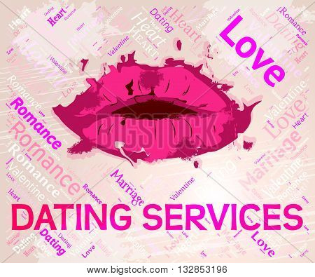 Dating Services Indicates Web Site And Business