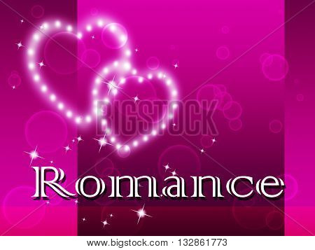 Romance Hearts Means In Love And Affection