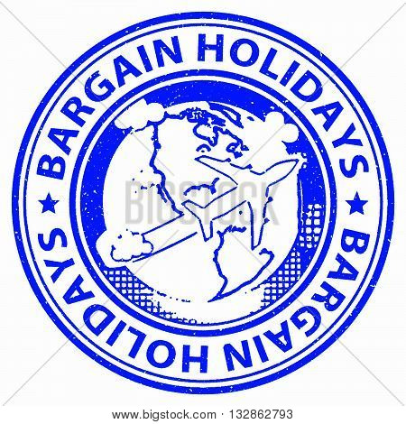 Bargain Holidays Means Reduction Promotional And Vacational