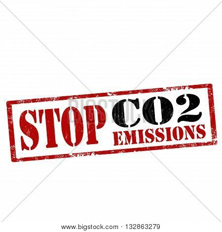 Grunge rubber stamp with text Stop CO2 Emissions,vector illustration
