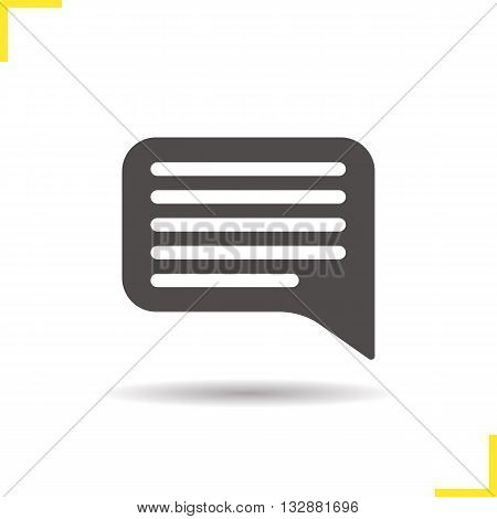 Chat bubble icon. Drop shadow dialog silhouette symbol. Speech bubble. Communication. Chat box. Vector isolated illustration