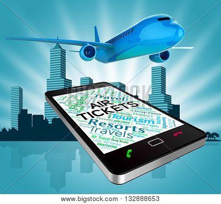 Air Tickets Represents Purchases Buy And Commerce 3D Rendering