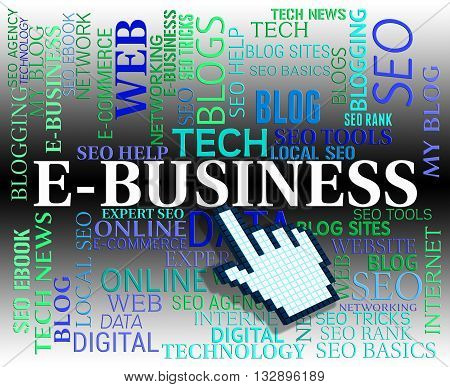 Ebusiness Word Means Web Site And Businesses