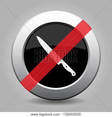 gray chrome button with no kitchen knife - banned icon