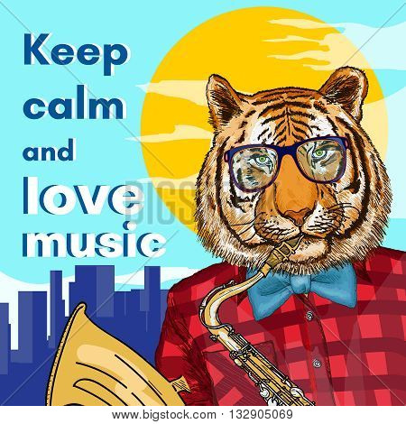 Hipster animals tiger plays the saxophone keep calm and love music poster vector