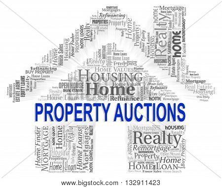 Property Auctions Indicates Bid Auctioning And Bidder