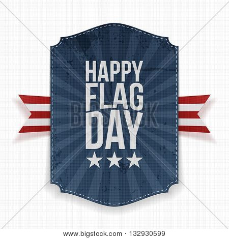 Happy Flag Day patriotic Label with Ribbon and Shadow. Vector Illustration