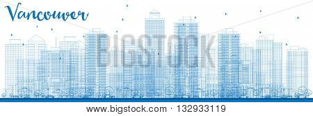 Outline Vancouver skyline with blue buildings. Business travel and tourism concept with modern buildings. Image for presentation, banner, placard and web site.