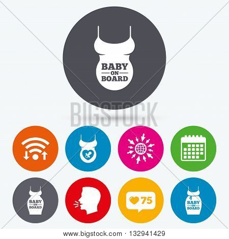 Wifi, like counter and calendar icons. Baby on board icons. Infant caution signs. Child pacifier nipple. Pregnant woman dress with big belly. Human talk, go to web.