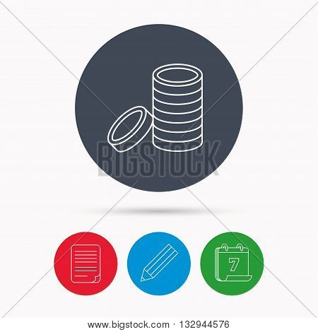 Coins icon. Cash money sign. Bank finance symbol. Calendar, pencil or edit and document file signs. Vector