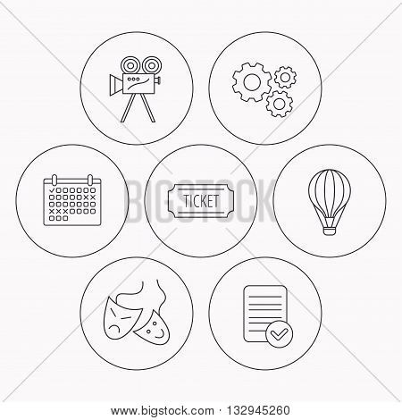 Video camera, ticket and theatre masks icons. Air balloon linear sign. Check file, calendar and cogwheel icons. Vector